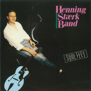 Henning Stærk Band - Soul Feet