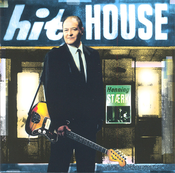 Henning Stærk - Hit House
