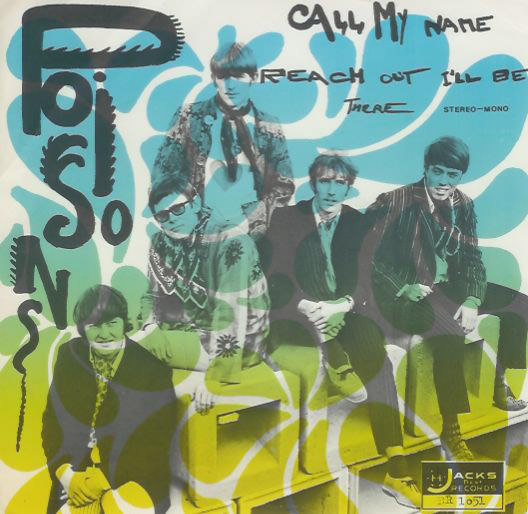 The Poisons – Call My Name / Reach Out I'll Be There